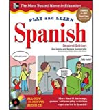 img - for [ Play and Learn Spanish with Audio CD, 2nd Edition By Lomba, Ana ( Author ) Hardcover 2011 ] book / textbook / text book