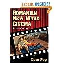 Romanian New Wave Cinema: An Introduction