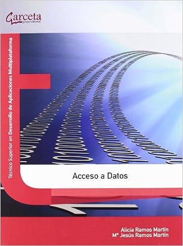 Descargar libros en formato kindle. Acceso a Datos (Texto (garceta)) PDF