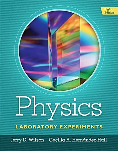 Top 7 best physics laboratory experiments jerry d. wilson for 2020
