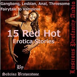 15 Red Hot Erotica Stories Audiobook