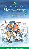 Première étoile pour Momo de Sinro par Barcelo