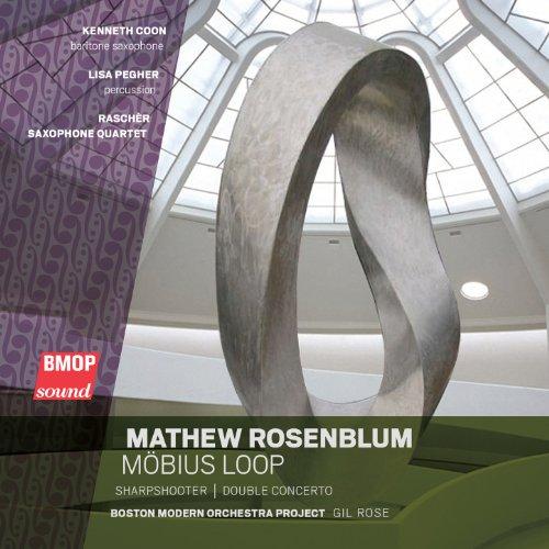 Mobius Loop - Mathew Rosenblum: Möbius Loop