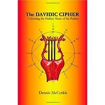 The Davidic Cipher: Unlocking the Music of the Psalms