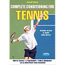 Complete Conditioning for Tennis-2nd Edition (Complete Conditioning for Sports)