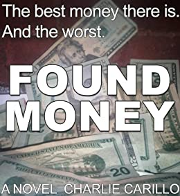 Found Money by [Carillo, Charlie]
