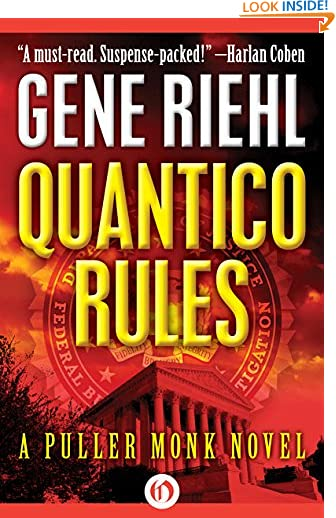 Quantico Rules (The Puller Monk Novels Book 1) by Gene Riehl