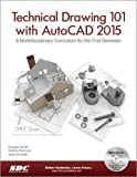 Technical Drawing 101 with AutoCAD 2015