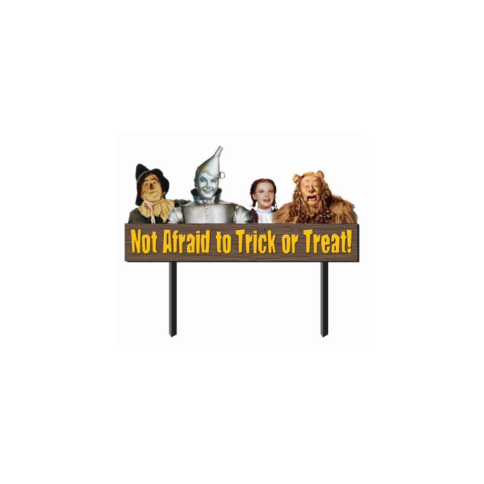 Wizard of Oz 48 x 29 Not Afraid to Trick or Treat Sign Halloween Prop Decoration