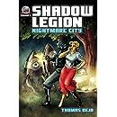 Shadow Legion: Nightmare City (Volume 2)