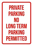Private Parking No Long Term Parking Permitted Business Safety Traffic Signs Red - 7.5x10.5 - Plastic