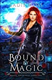 Bound by Magic: A Reverse Harem Urban Fantasy (Magic Awakened) by  Sadie Moss in stock, buy online here