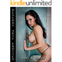 Desnudos Arte Erótico Vol. 1: Fotos eróticas al desnudo, protagonizadas por la sexy modelo Chiva