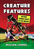 Creature Features, William Schoell, 0786435569