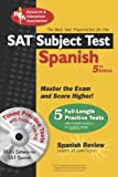img - for SAT Subject Test : Spanish w/CD (SAT PSAT ACT (College Admission) Prep) (English and Spanish Edition) book / textbook / text book