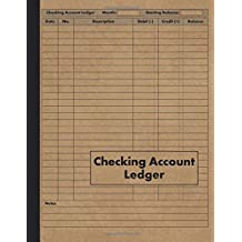 Checking Account Ledger: Payment Record Check Register Notebook - 120 Pages - Transaction and Balance Book for Checking Account
