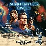 Alvin Baylor Lives!: A 21st Century Pulp