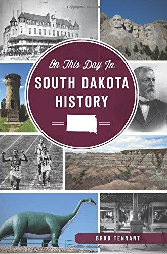 On This Day in South Dakota History [Tennant, Brad] (Tapa Blanda)