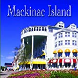 Mackinac Island, Terry W. Phipps, 0472116819