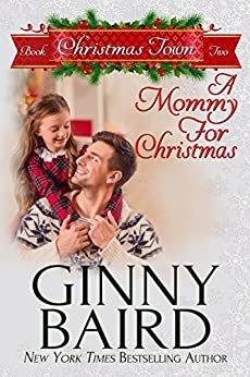 A Mommy for Christmas (Christmas Town Book 2) by [Baird, Ginny]