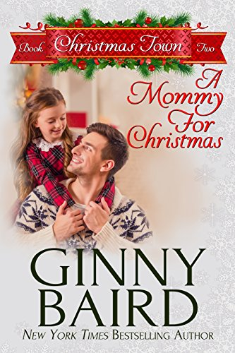A Mommy for Christmas (Christmas Town Book 2) ()