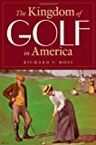 img - for The Kingdom of Golf in America book / textbook / text book