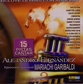 Pistas para Cantar como: Alejandro Fernandez
