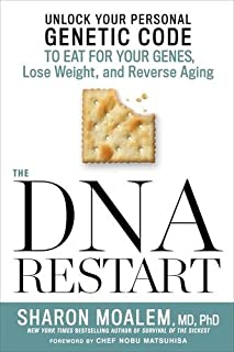 Book Cover: The DNA Restart: Unlock Your Personal Genetic Code to Eat for Your Genes, Lose Weight, and Reverse Aging