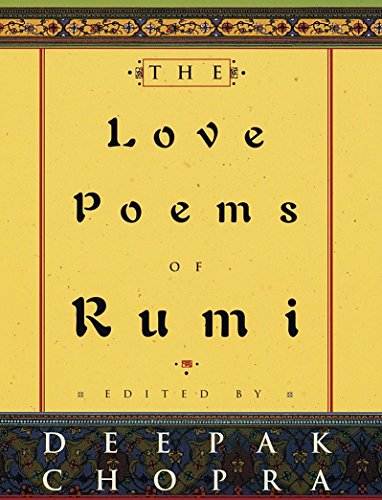 The Love Poems of Rumi (Best Rumi Love Poems)