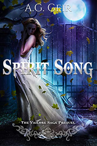 Spirit Song: The Vailore Saga Prequel