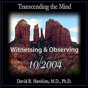 Transcending the Mind Series: Witnessing & Observing Speech