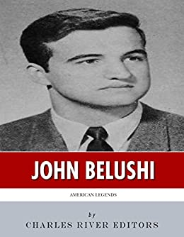 American Legends: The Life of John Belushi by [Charles River Editors]