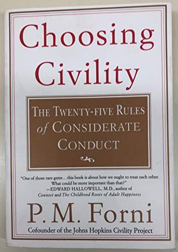 Choosing Civility By Forni Pier Massimo