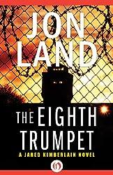 The Eighth Trumpet (The Jared Kimberlain Novels Book 1)