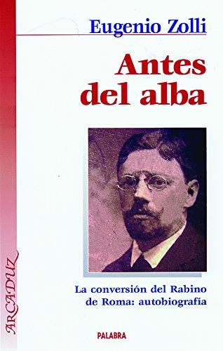 Descargar Libro Antes Del Alba Eugenio Zolli