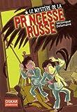 """Afficher """"Le mystère de la princesse russe"""""""