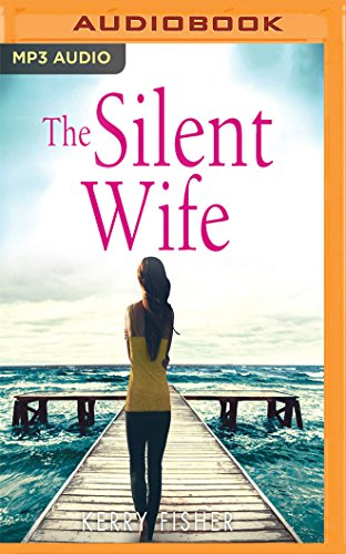 The Silent Wife, by Kerry Fisher