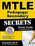 Mtle Pedagogy Secondary Secrets Study Guide : MTLE Test Review for the Minnesota Teacher Licensure Examinations, MTLE Exam Secrets Test Prep Team, 1630945617