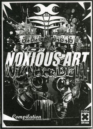 Noxious Art Will Never Die !!! ()