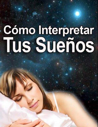 Como Interpretar los Sueños (Spanish Edition) [Inhar EastMoon] (Tapa Blanda)
