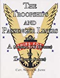 img - for The Troopships and Passenger Liners From A (Admiral C.F. Hughes) to Z (United States book / textbook / text book