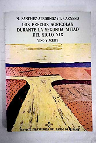 Los precios agr¸colas durante la segunda mitad del siglo XIX Materiales para la historia económica de España: Amazon.es: Sánchez-Albornoz, Nicolás: Libros en idiomas extranjeros
