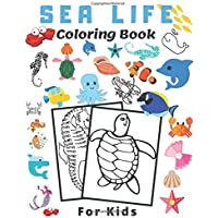 Sea Life Coloring Book For Kids: Ocean Books For Teens , Underwater Animals, Black White Paper, For Ages 4-8, Activity…