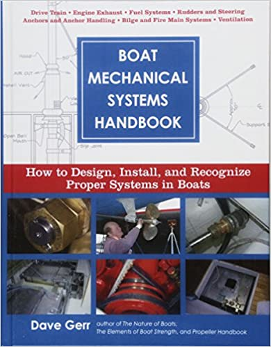 Boat Mechanical Systems Handbook: How to Design, Install, and