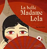 La belle Madame Lola