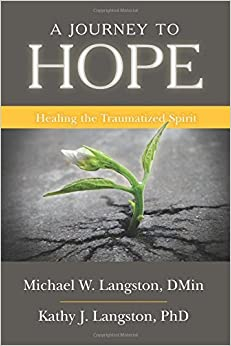 A Journey to Hope by Michael W Langston (2016-02-02)