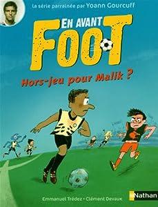 """Afficher """"En avant foot Hors-jeu pour Malik ?"""""""