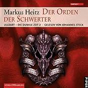 Der Orden der Schwerter (Ulldart - Die dunkle Zeit 2)   Markus Heitz