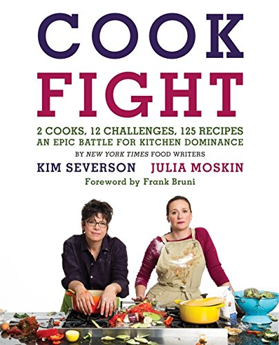 Image of CookFight: 2 Cooks, 12 Challenges, 125 Recipes, an Epic Battle for Kitchen Dominance