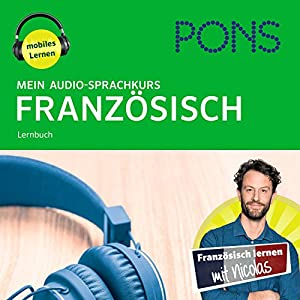 Mein Audio-Sprachkurs Französisch Hörbuch